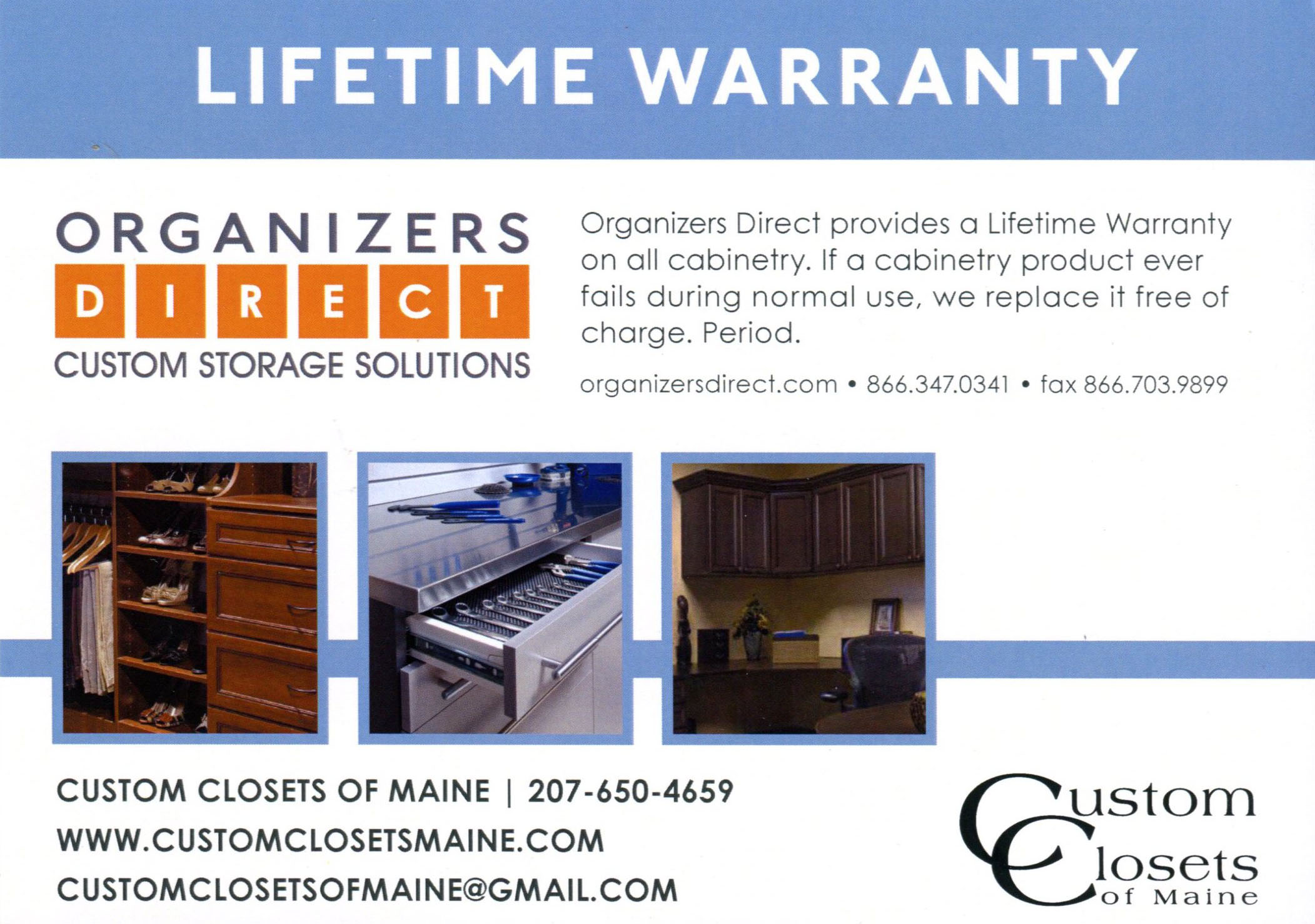 Lifetime Guarantee: If a cabinetry product ever fails during normal use, we will replace it free of charge, period.