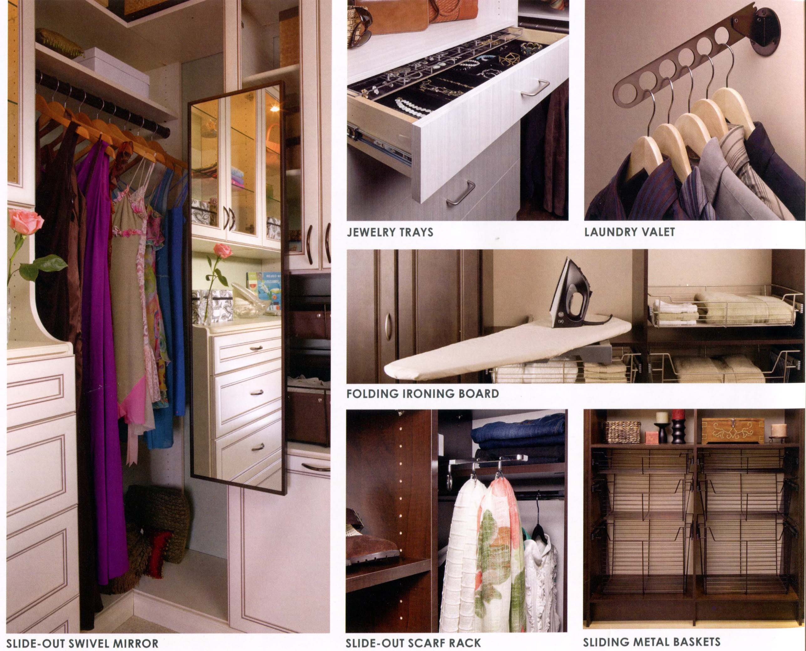 Jewelry Trays - Laundry Valet - Folding Ironing Board - Slide-Out Swivel Mirror - Slide-Out Scarf Rack - Sliding Metal Baskets