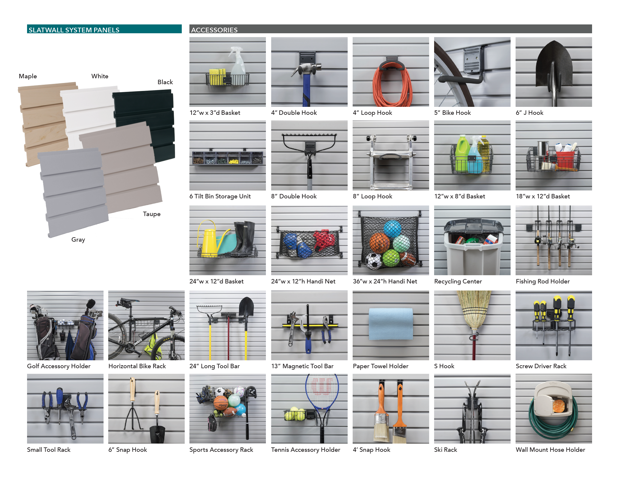 Sports Accessory Rack - Basket - Small Tool Rack - S Hook - Handi Net - Magnetic Tool Bar - Recycling Center - Double Hook - Screwdriver Rack - Snap Hook - Long Tool Bar
